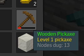 A wooden pickaxe with 13 nodes dug, level 1